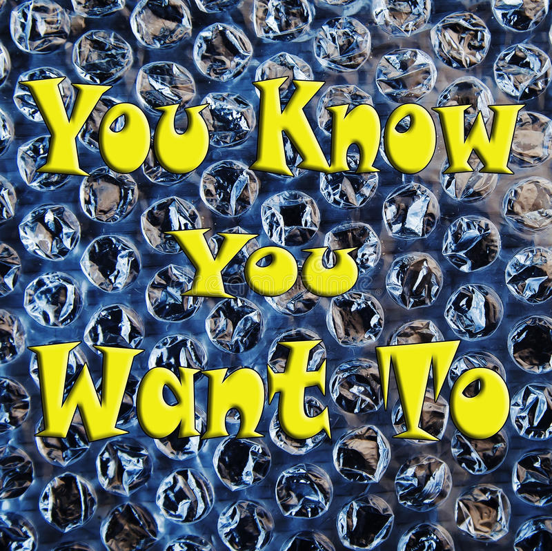 Download You Know You Want To, Fun Sign For Temptation. Stock Photo - Image: 38872080