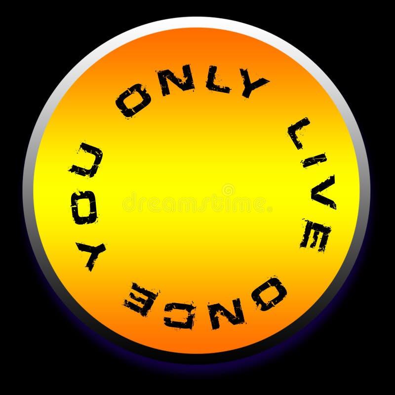You only live once logo design background wallpaper. You only live once logo design background vector illustration