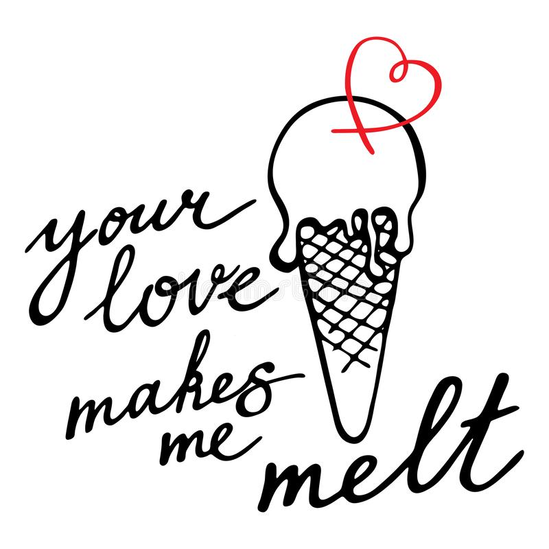Free You Love Makes Me Melt. Hand Drawn Vector Caligraphy. Melting Ice-cream And A Heart Shape Royalty Free Stock Images - 145220699