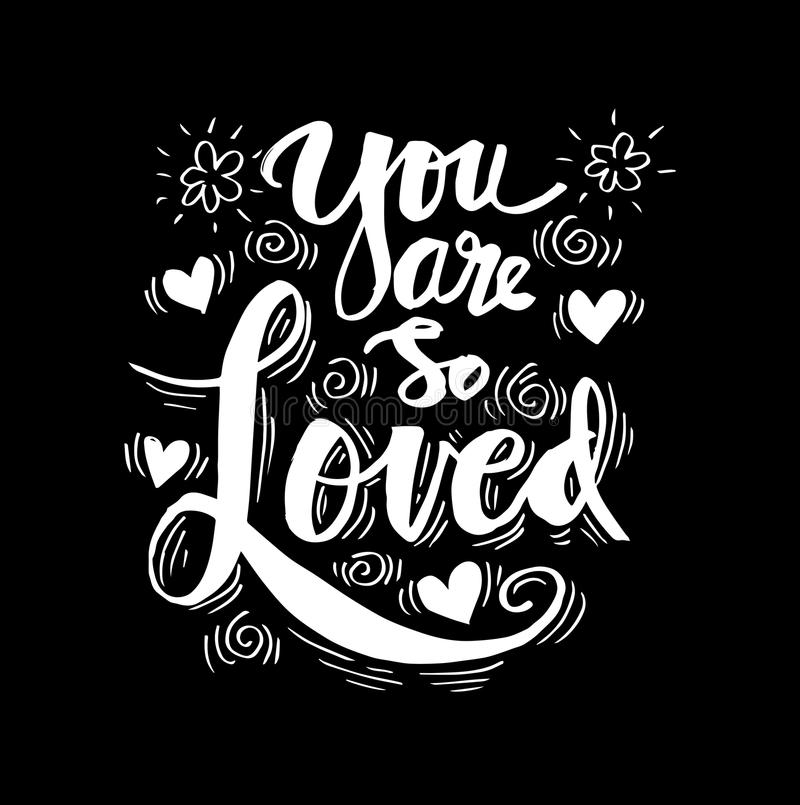 You are so Loved. Inspirational quote vector illustration