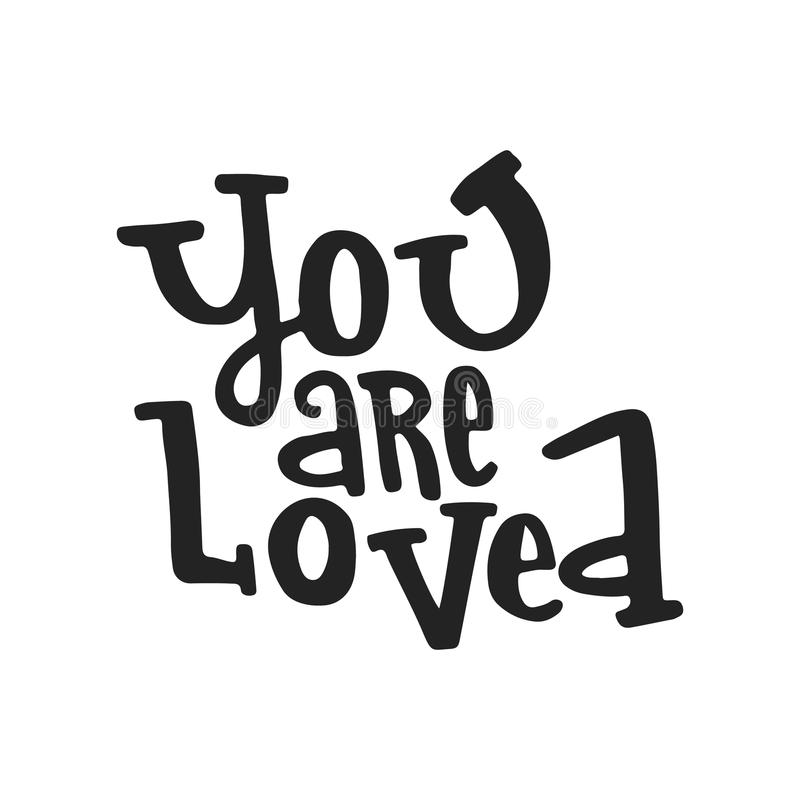 You are loved- unique hand drawn nursery poster with lettering. Cute baby clothes design. Vector. vector illustration