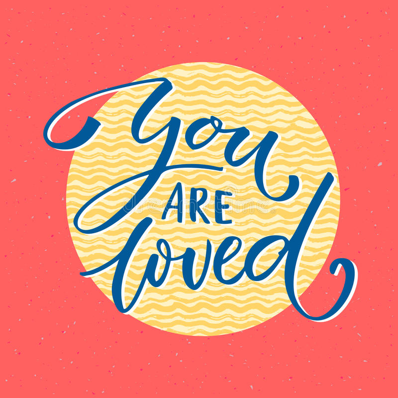 You are loved. Vintage Valentine`s day card vector design with typography.  vector illustration