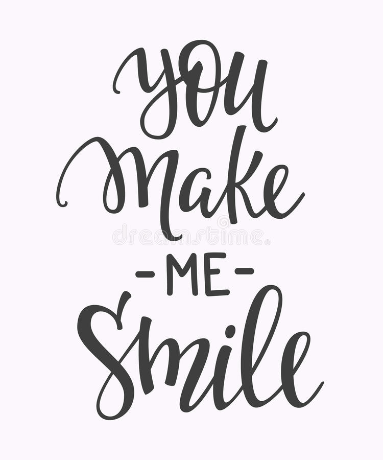 You Make Me Smile Quote Typography Stock Illustration