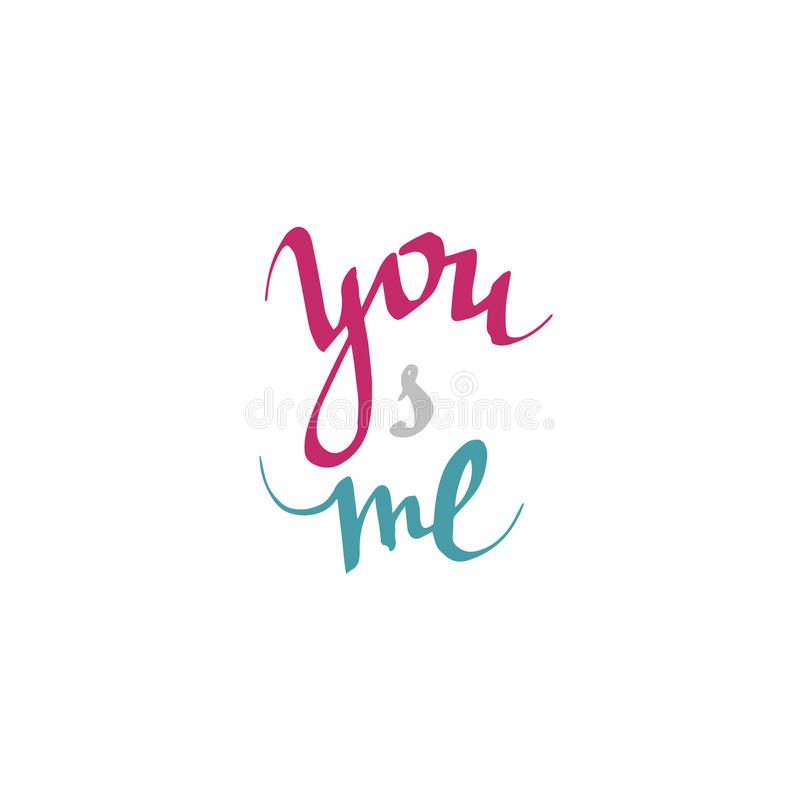 You and me - handwritten lettering, calligraphic phrase on white background with heart. stock photos