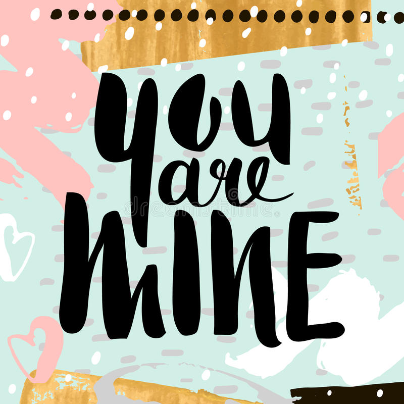 You are mine handwritten unique lettering creative invitation card download you are mine handwritten unique lettering creative invitation card with hand drawn shapes textures stopboris Choice Image