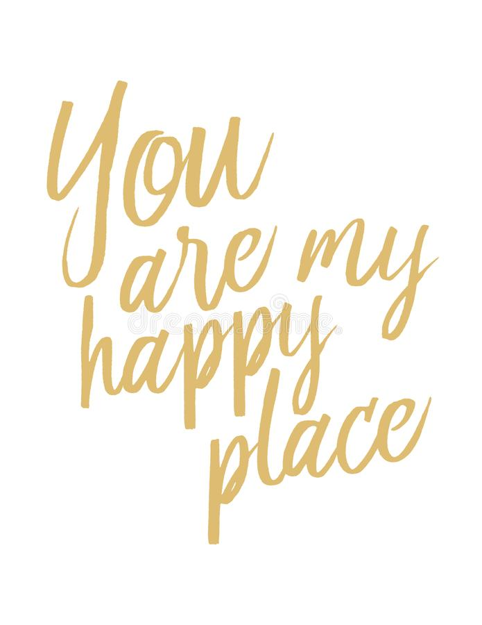 You Are My Happy Place stock illustration