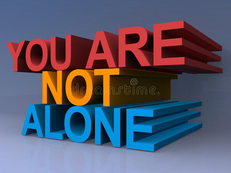 You are not alone vector illustration