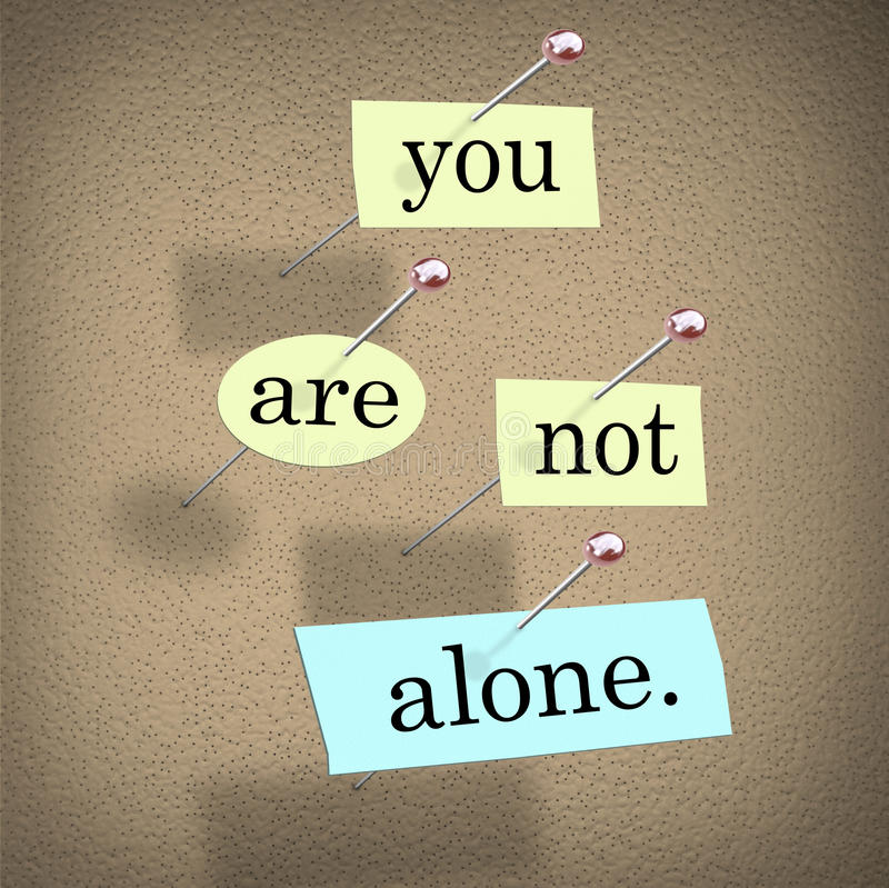 You Are Not Alone Words 3d Saying Bulletin Board. You Are Not Alone words on paper pinned to a bulletin board assuring you you're part of a community or team vector illustration