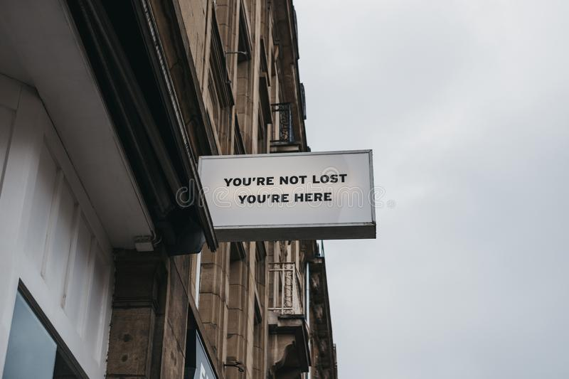 `You are not lost, you are here` sign stock photography
