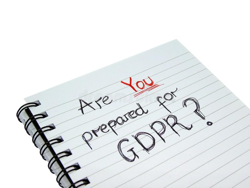 Are YOU prepared for General Data Protection Regulation GDPR. Notepad with words `Are YOU prepared for GDPR?` isolated on white background with clipping path stock photography