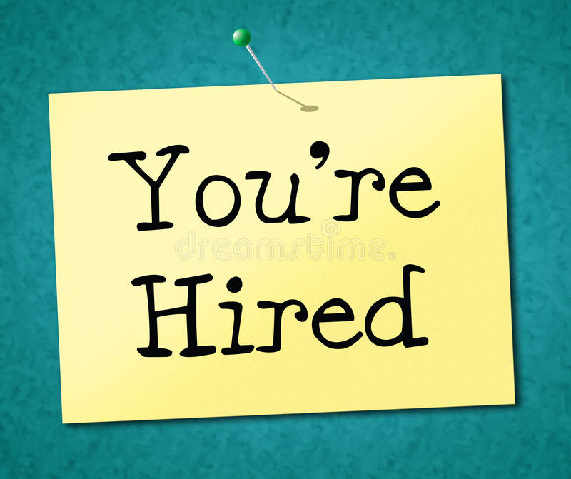 You're Hired Represents Job Application And Employ. You're Hired Indicating Job Candidate And Position vector illustration