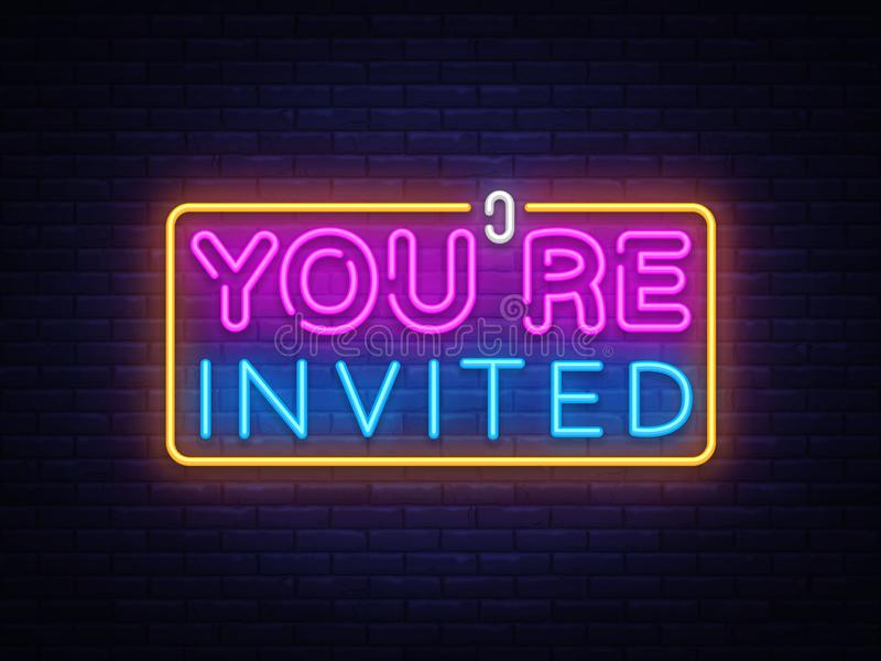 You`re Invited neon text vector design template. Neon logo, light banner design element colorful modern design trend vector illustration