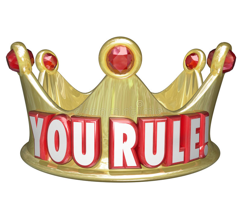 You Rule Gold Crown Words King Queen Monarch Top Ruler stock illustration
