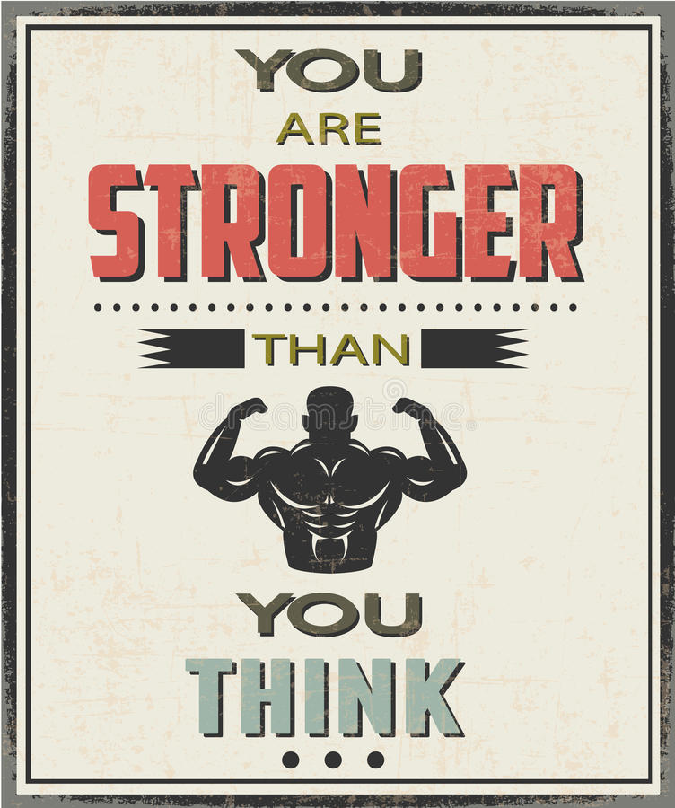 You are stronger than you think royalty free stock photo