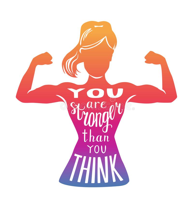 Vector motivational illustration You are stronger than you think. You are stronger than you think. Motivational vector fitness illustration. Female silhouette stock illustration