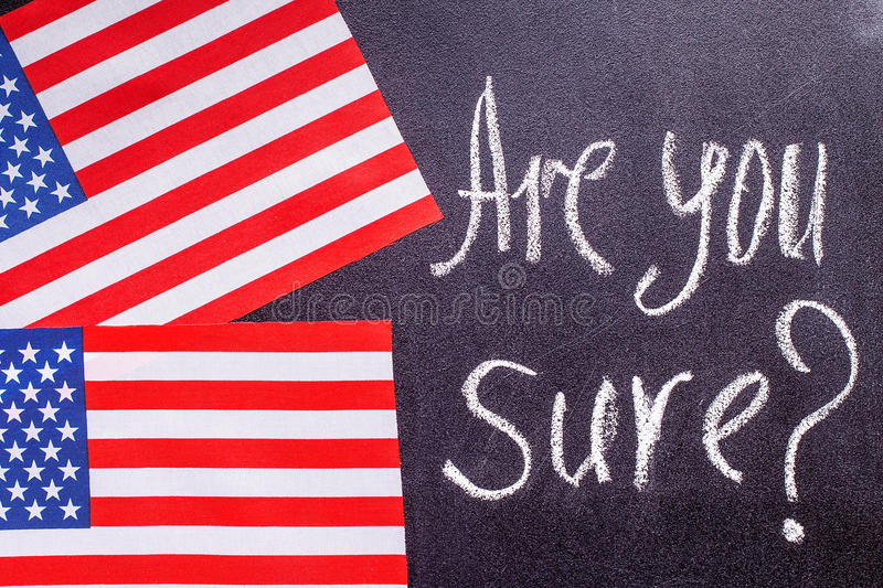 Are you sure on the chalk board and US flag stock illustration