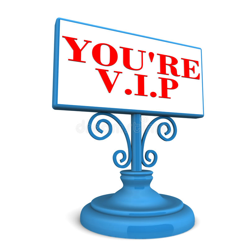 You are vip. Vip and priority services and business concept, text on a royal blue banner stock illustration
