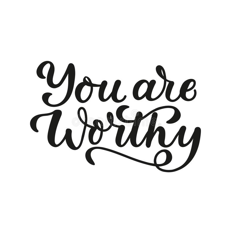You are worthy lettering motivation card stock illustration