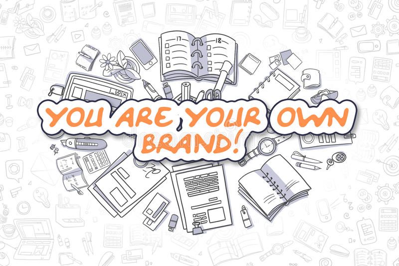 You Are Your Own Brand - Business Concept. royalty free illustration