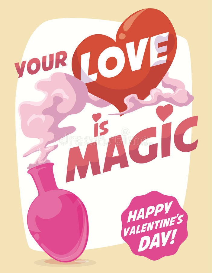 Your love is Magic for Valentine's Day Poster, Vector Illustration royalty free stock photo
