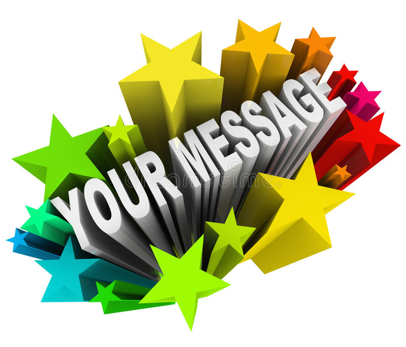 Your Message in Fun Exciting Starburst Fireworks. The words Your Message in colorful stars and fireworks for an important special announcement or invitation to a royalty free illustration