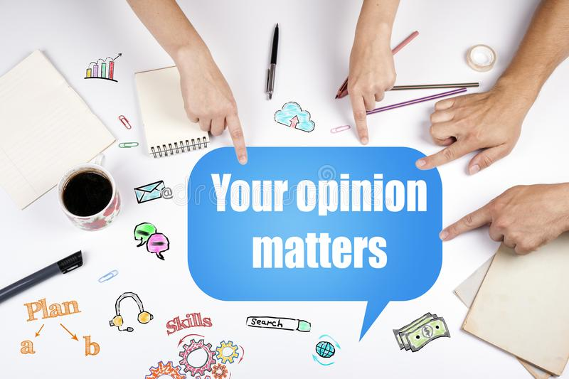 Your opinion matters stock photo