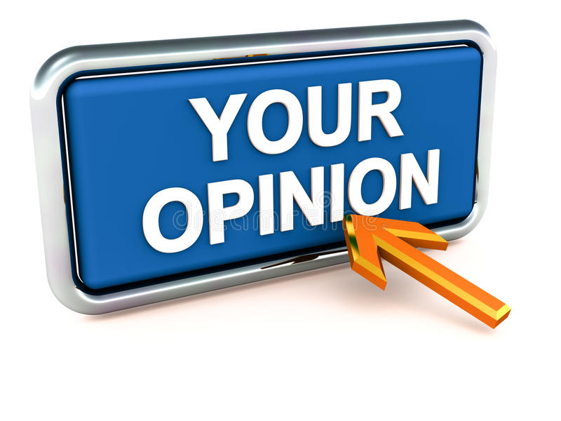 Your opinion survey. Framed button with text your opinion on it, survey and voting concept