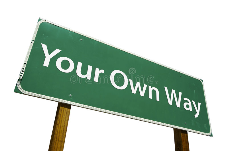 Your Own Way road sign stock photos