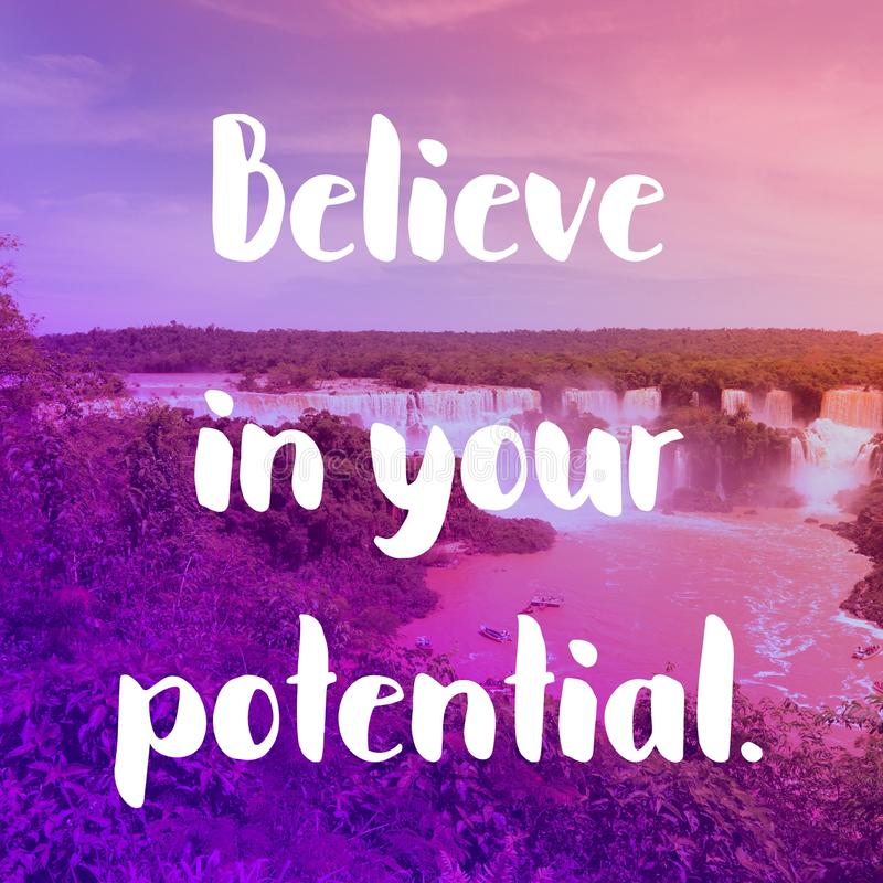 Your potential. Inspirational quote poster - believe in your potential. Success motivation royalty free stock images