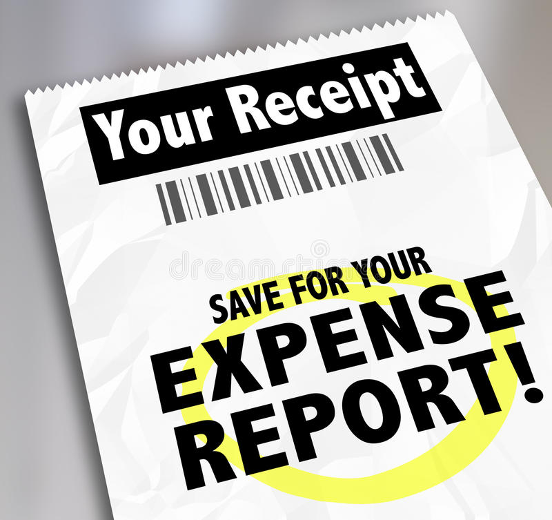 Your Receipt Save For Expense Report Payment Document. Your Receipt words and Save for Expense Report on paper document for filing for reimbursement royalty free illustration