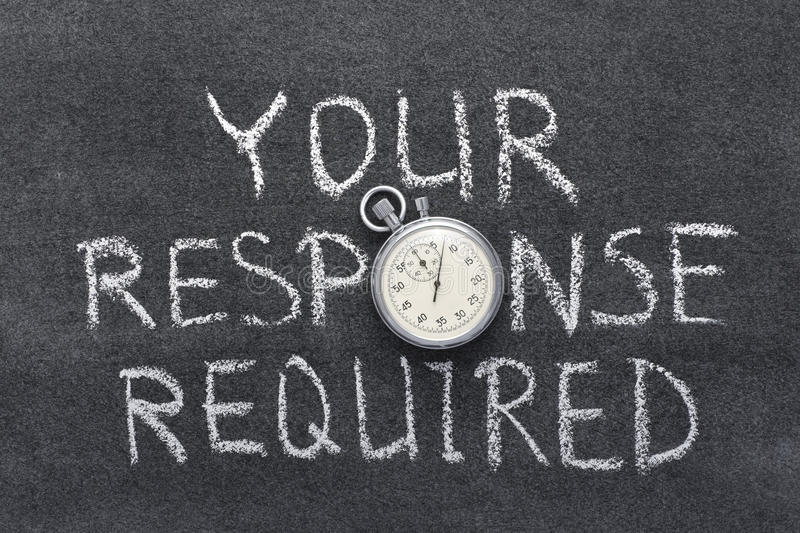 Your response. Required phrase handwritten on chalkboard with vintage precise stopwatch used instead of O royalty free stock images