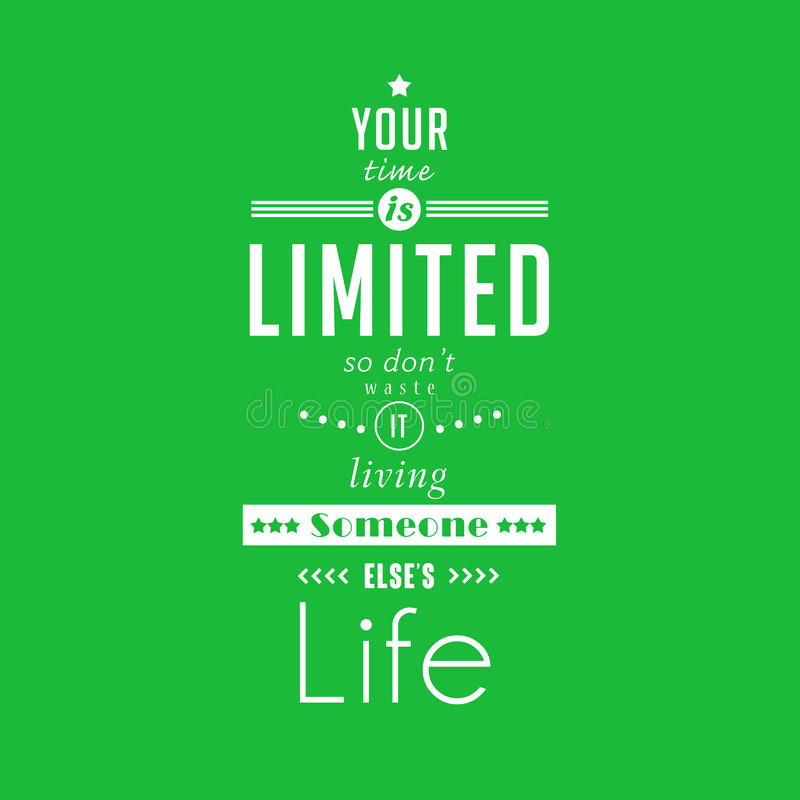 Your time is limited - quote typographical poster by Steve Jobs royalty free illustration