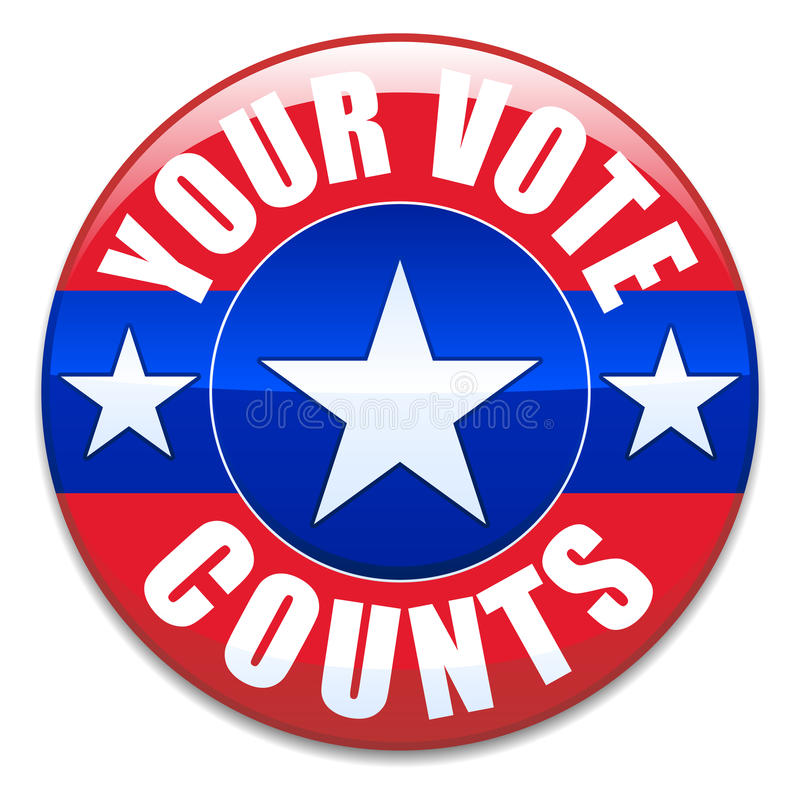 Your Vote Counts. An illustration of an election badge with the text Your Vote Counts royalty free illustration