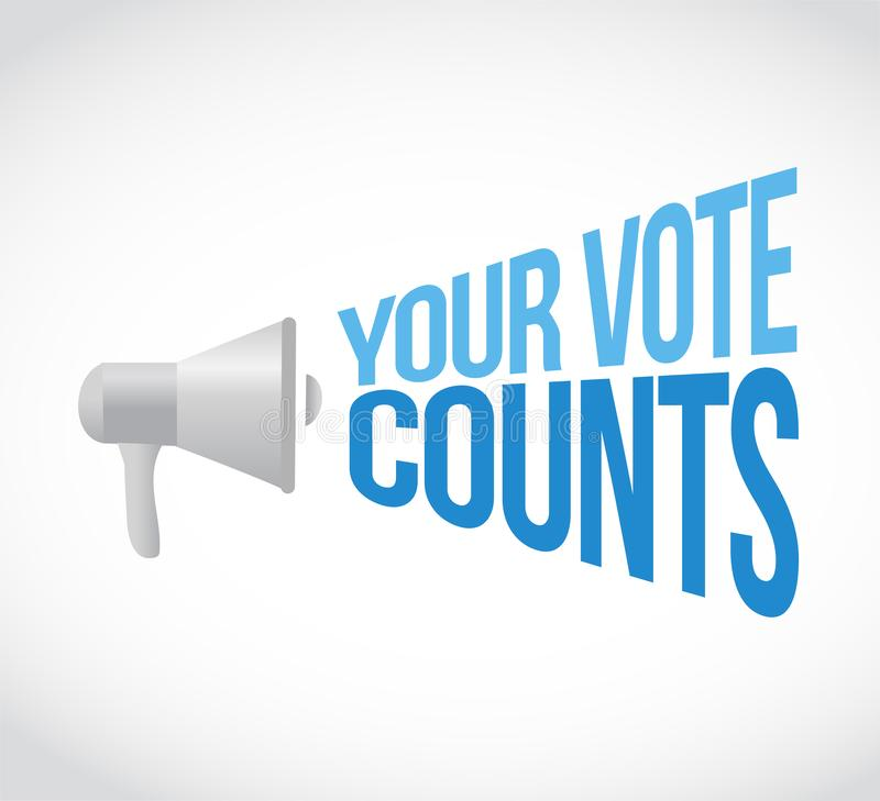 Your vote counts loudspeaker message concept stock illustration