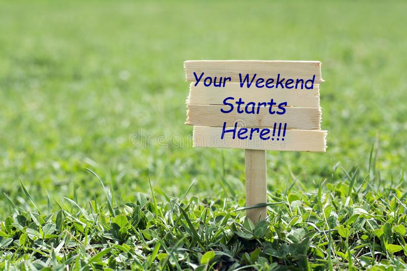 Your weekend starts here stock photography