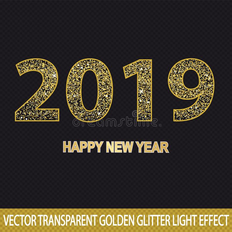 Złoty 2019 błyskotliwości liczby Szczęśliwy nowy rok Przejrzysty tło - Wektorowy Lekki skutek - ilustracja wektor