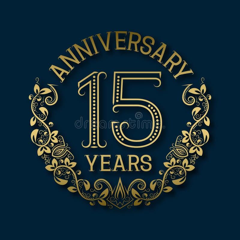 Złoty emblemat fifteenth rok rocznicowi Świętowanie deseniujący logotyp ilustracji