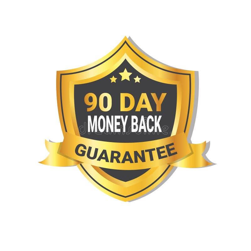Złoty osłona pieniądze plecy W 90 dni gwaranci etykietce z faborkiem Odizolowywającym ilustracja wektor