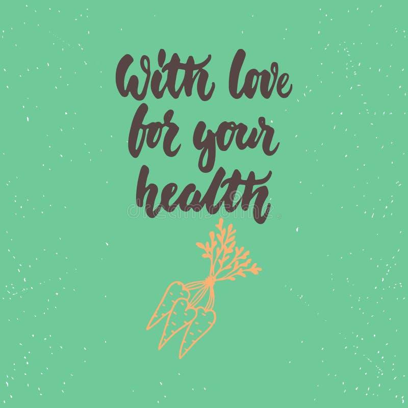 Z miłością dla twój zdrowie - literowanie walentynek dnia kaligrafii zwrot odizolowywający na tle Zabawa atramentu szczotkarska t royalty ilustracja