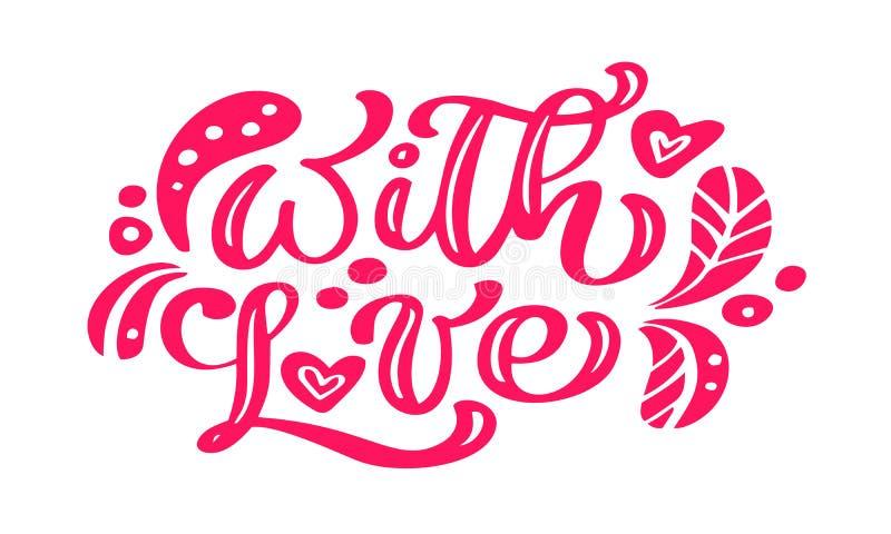 Z miłości kaligrafii literowania czerwonego rocznika wektorowym tekstem z scandinavian elementami Dla walentynka dnia Odizolowywa ilustracja wektor