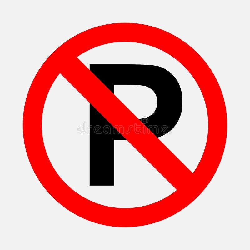 Zabraniać znaka, żadny parking ilustracja wektor