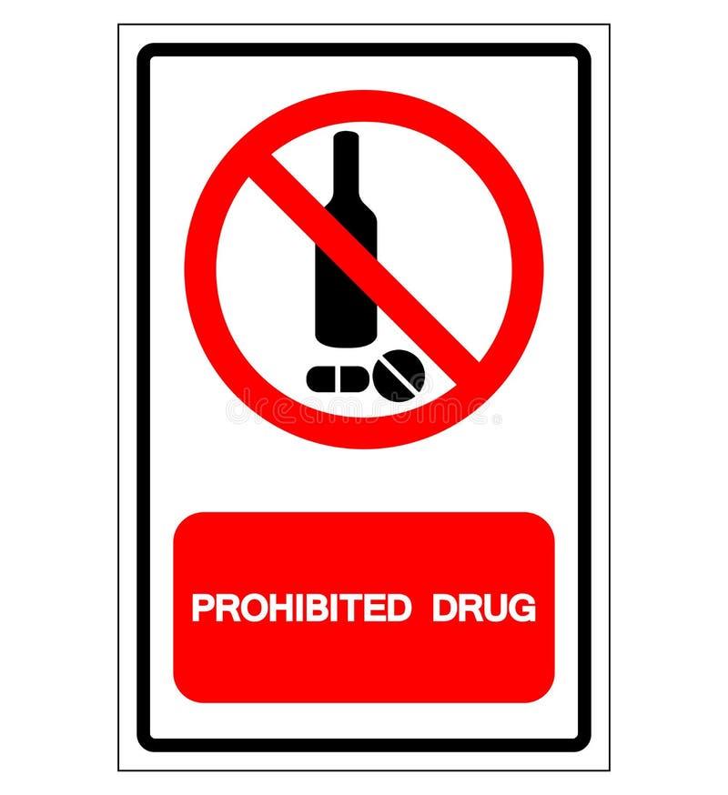 Zabroniony leka symbolu znak, Wektorowa ilustracja, Odizolowywa Na Bia?ej t?o etykietce EPS10 ilustracja wektor