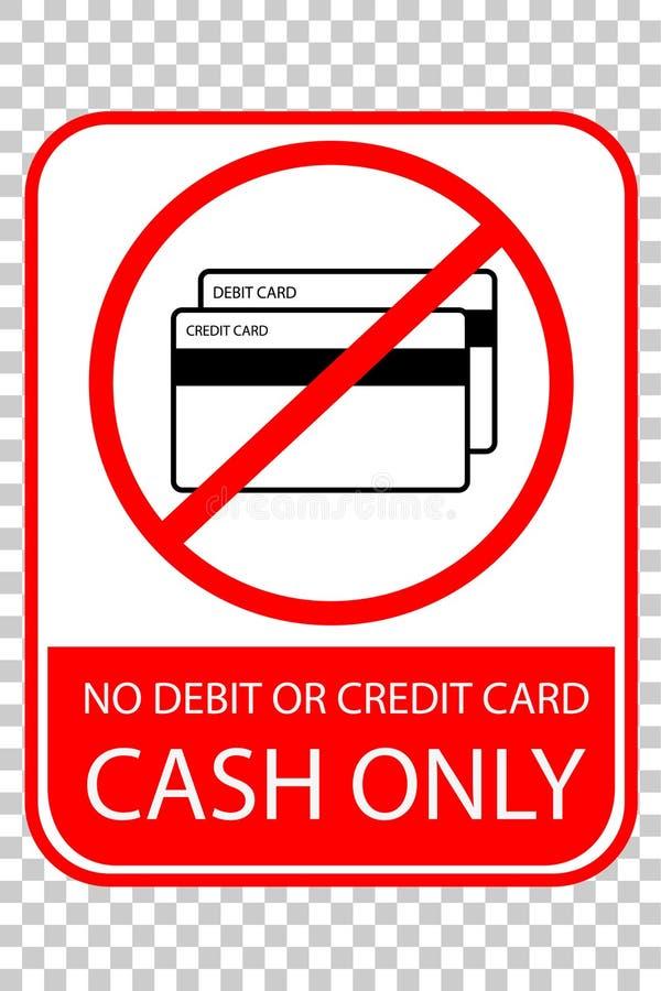 Zabroniony znak: Gotówkowy przy przejrzystym skutka tłem Tylko, Żadny Debetowa lub Kredytowa karta royalty ilustracja
