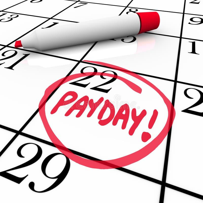 Zahltag-unternimmt Wort eingekreistes Kalender-Einkommen Datum stock abbildung