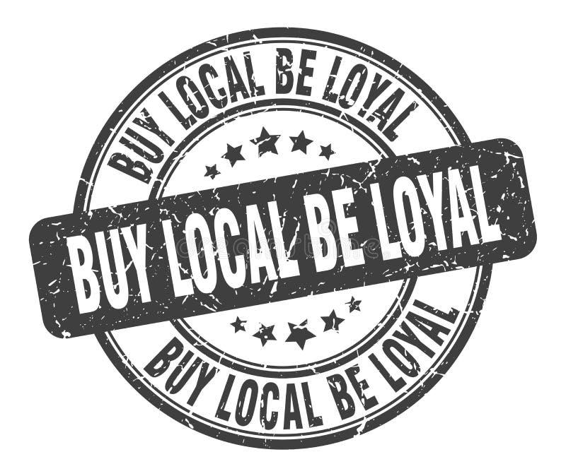 zakupu miejscowy by? lojalnym znaczkiem ilustracja wektor