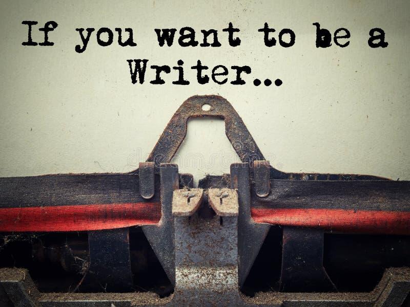 Zamyka w górę starej maszyny do pisania zakrywającej z pyłem z jeżeli ty chcesz być pisarskim tekstem obrazy stock