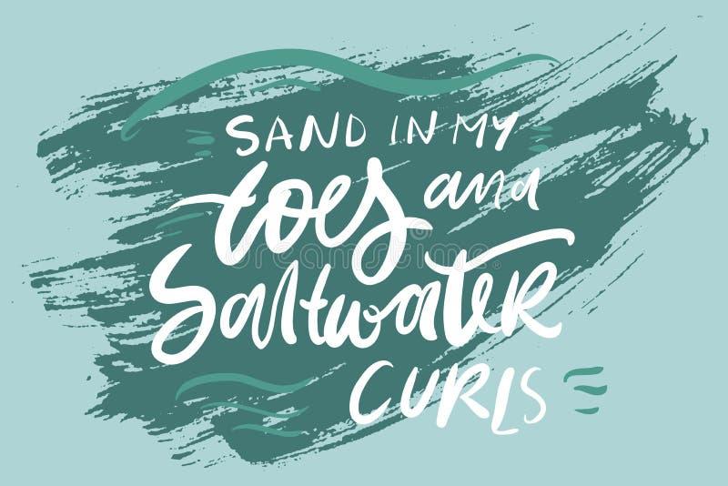 Zand in mijn tenen en van zoutwaterkrullen hand het van letters voorzien voor u royalty-vrije illustratie