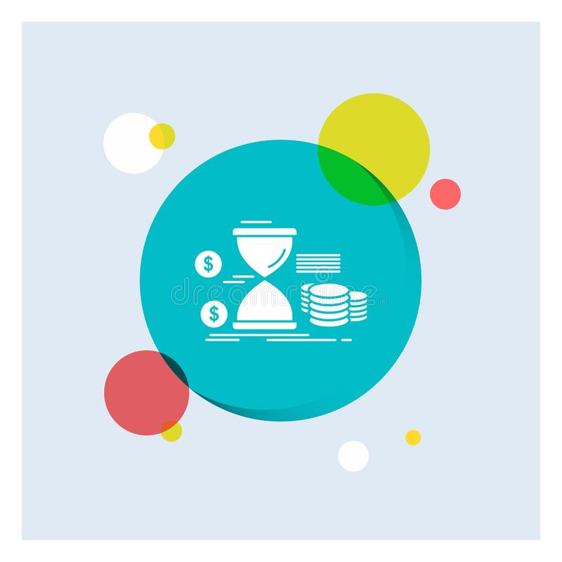 Zandloper, beheer, geld, tijd, Achtergrond van de het Pictogram kleurrijke Cirkel van muntstukken de Witte Glyph vector illustratie