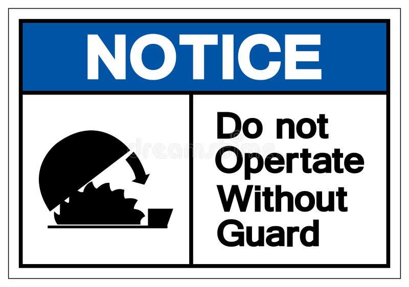 Zawiadomienie no Działa Bez Strażowego symbolu znaka, Wektorowa ilustracja, Odizolowywa Na Białej tło etykietce EPS10 royalty ilustracja