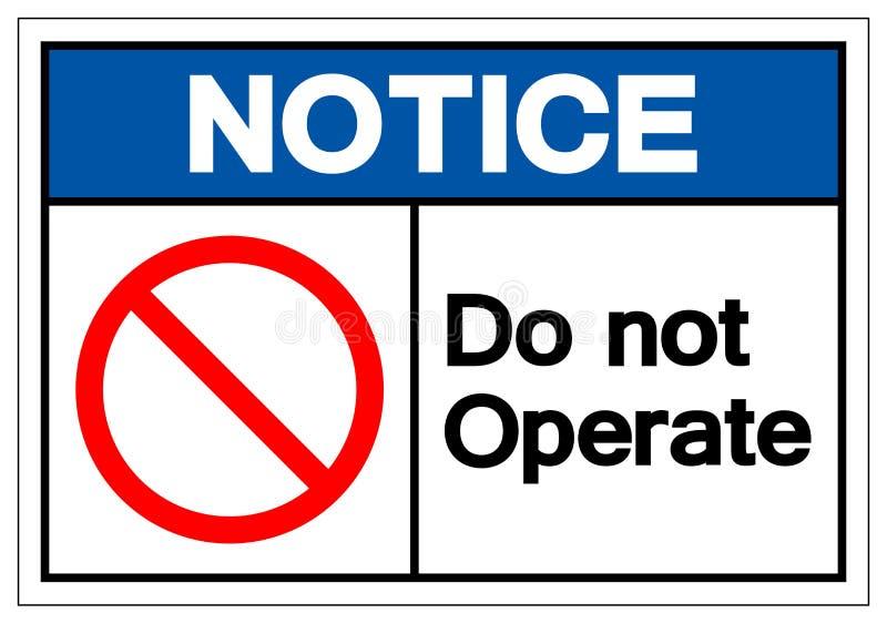 Zawiadomienie no Działa symbolu znaka, Wektorowa ilustracja, Odizolowywająca Na Białej tło etykietce EPS10 royalty ilustracja